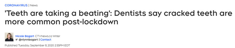 A screenshot of the headline: 'Teeth are taking a beating': Dentists say cracked teeth are more common post-lockdown